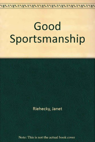 9780516065038: Good Sportsmanship (Values to live by)