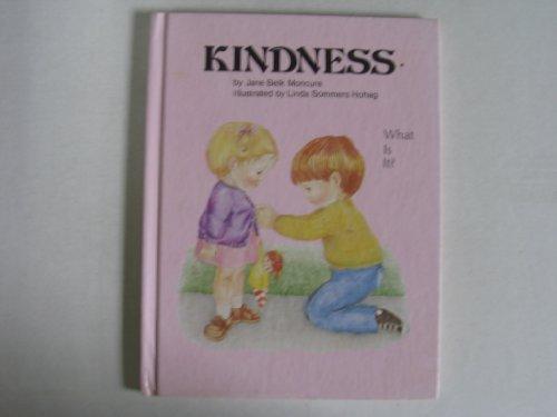 Kindness: Jane Belk Moncure, Joan B. Moncure