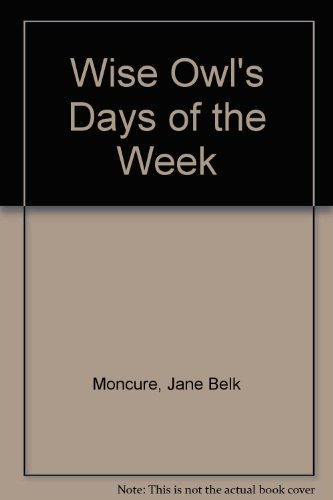 Wise Owl's Days of the Week (Wise Owl plus): Moncure, Jane Belk