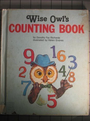 Wise Owl's Counting Book (Wise Owl Plus) (0516065653) by Dorothy Fay Richards