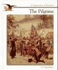 9780516066288: The Pilgrims (Cornerstones of Freedom Second Series)