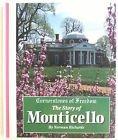 9780516066950: Monticello (Cornerstones of Freedom Second Series)
