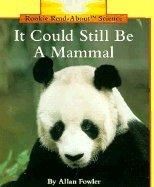 It Could Still Be a Mammal: Allan Fowler