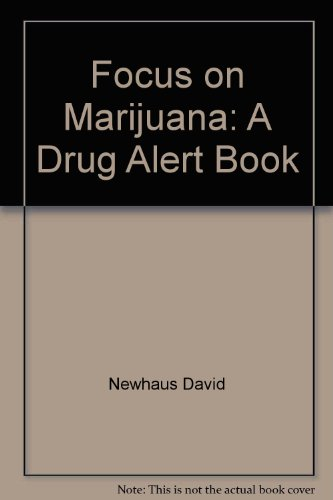 9780516073545: Focus on Marijuana: A Drug Alert Book
