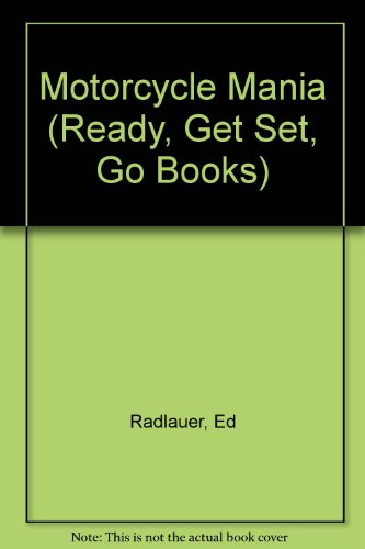 9780516074214: Motorcycle Mania (Ready, Get Set, Go Books)
