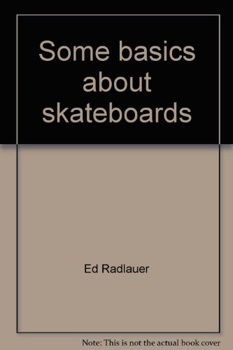 9780516076843: Some basics about skateboards (Gemini series)