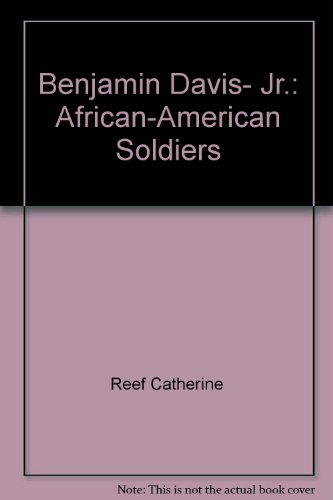 9780516077314: Benjamin Davis, Jr.: African-American Soldiers