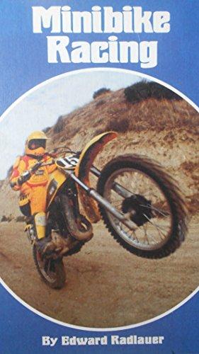 Minibike Racing: Edward Radlauer