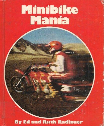 Minibike Mania: Edward Radlauer; Ruth