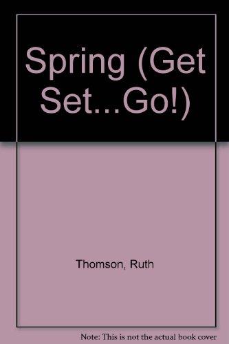 9780516079943: Spring (Get Set...Go!)