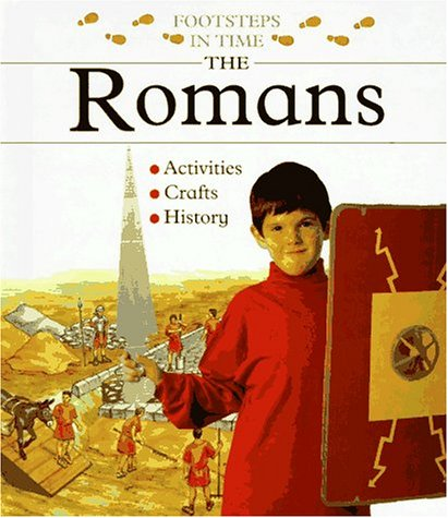 The Romans (Footsteps in Time) (051608058X) by Sally Hewitt; Cilla Eurich; Ruth Levy