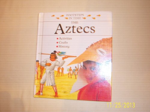9780516080710: The Aztecs (Footsteps in Time)