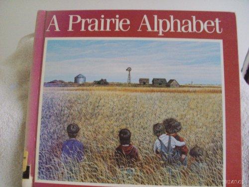 A Prairie Alphabet: Bannatyne-Cugnet, Jo