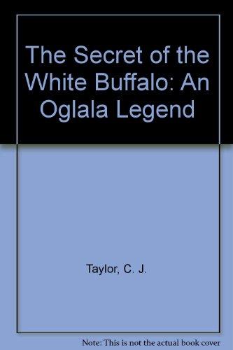 9780516081724: The Secret of the White Buffalo: An Oglala Legend