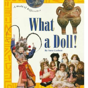 9780516082110: What a Doll! (A World of Difference)
