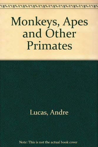 9780516082905: Monkeys, Apes and Other Primates