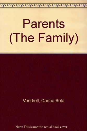 9780516086613: Parents (The Family)