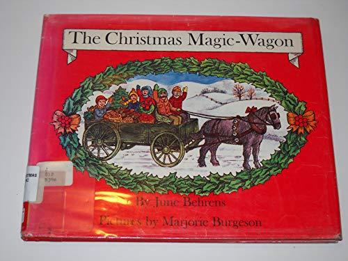 9780516088808: The Christmas Magic-wagon: A Play