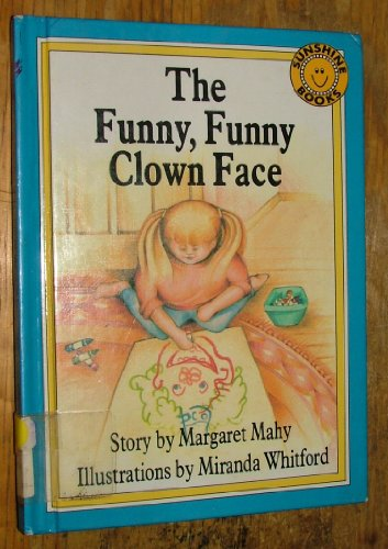 9780516089867: The Funny Funny Clown Face (Sunshine Readers)