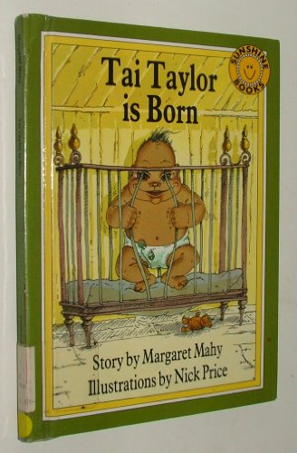 9780516089911: Tai Taylor Is Born (Sunshine Readers)
