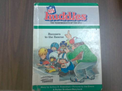 9780516090429: Runners to the Rescue (NFL Huddles the Team Mascots of the NFL!)