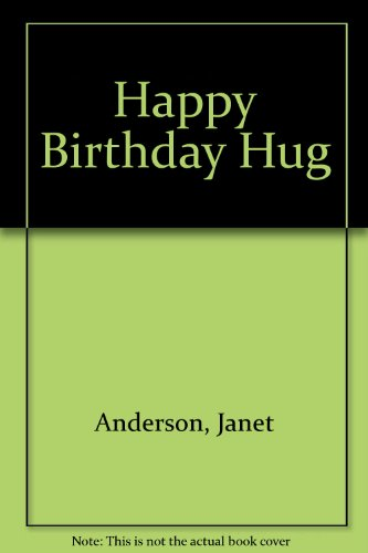 9780516090894: Happy Birthday Hug