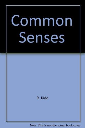 Common Senses: Kidd, R.; Sullivan, Tom