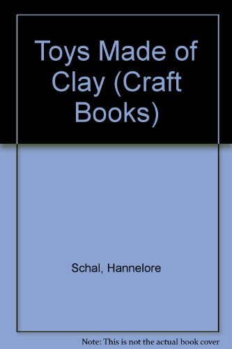 9780516092560: Toys Made of Clay (Craft Books)