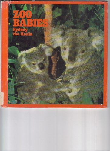 Sydney the koala (Zoo babies) (0516093045) by Georgeanne Irvine