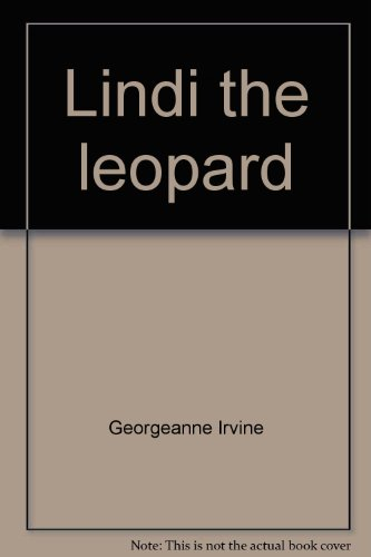 Lindi the leopard (Zoo babies) (0516093096) by Georgeanne Irvine