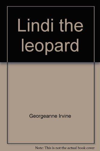 Lindi the leopard (Zoo babies): Georgeanne Irvine