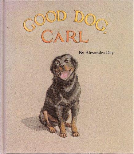 Good Dog, Carl: alexandra day