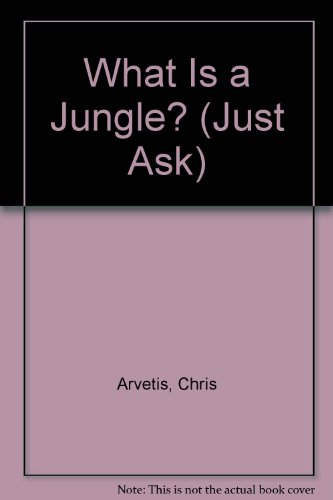 9780516098098: What Is a Jungle? (Just Ask)