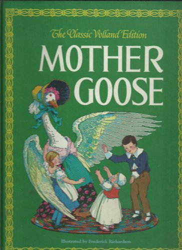 9780516098913: Mother Goose/the Classic Volland Edition
