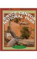 9780516200484: Bryce Canyon National Park (True Books: National Parks)
