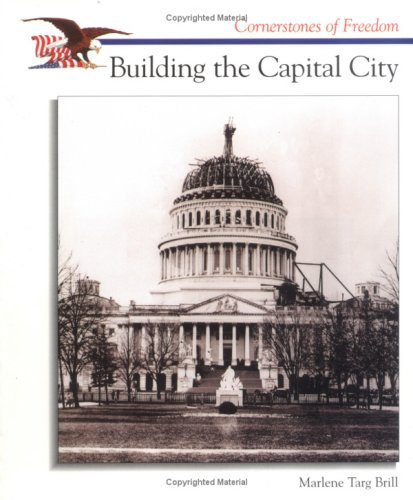 9780516200668: Building the Capital City (Cornerstones of Freedom)