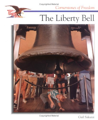 9780516200675: The Liberty Bell (Cornerstones of Freedom)