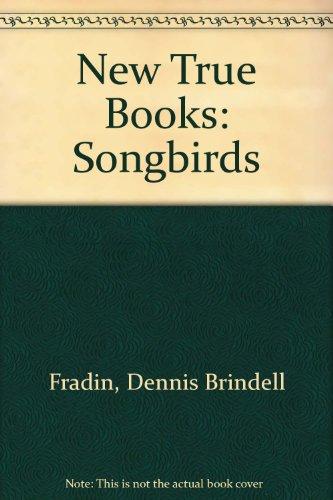 9780516200774: New True Books: Songbirds