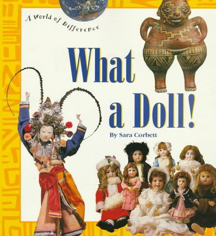 9780516200804: What a Doll! (World of Difference)