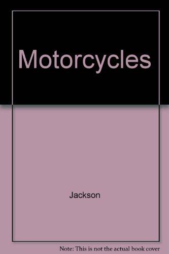 Motorcycles (Rollin'): Jackson
