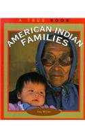 9780516201337: American Indian Families (True Books: American Indians)