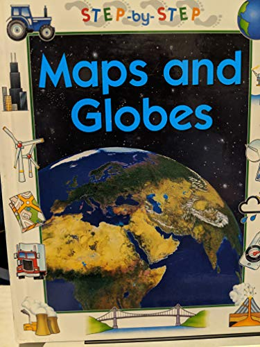 9780516202365: Maps and Globes (Step-By-Step Geography)
