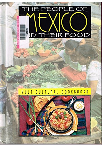 The People of Mexico and Their Food: Ann L. Burckhardt