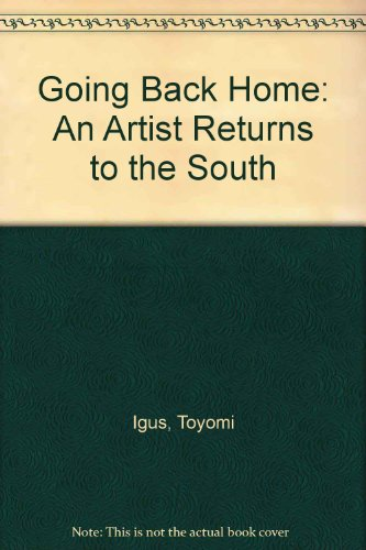 Going Back Home: An Artist Returns to the South: Toyomi Igus