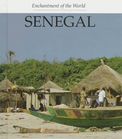 9780516203041: Senegal (Enchantment of the World)