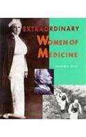 Extraordinary Women of Medicine (Extraordinary People): Stille, Darlene R.