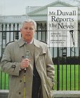 Mr. Duvall Reports the News (Our Neighborhood): Jill D. Duvall