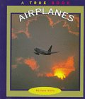 9780516203256: Airplanes (True Books)