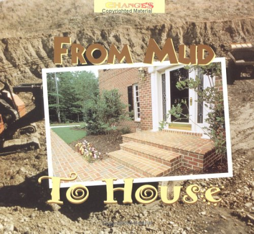 9780516203652: From Mud to House (Changes)