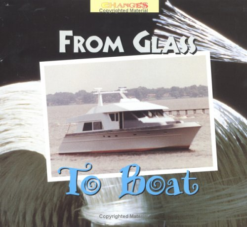 9780516203676: From Glass to Boat (Changes)